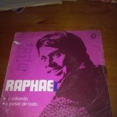 Discos de vinilo: RAPHAEL. TU VOLVERÁS. A PESAR DE TODO. MB2. Lote 89903236