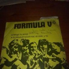 Discos de vinilo: FORMULA V. TENGO TU AMOR. MB2. Lote 89904108