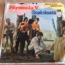 Discos de vinilo: FÓRMULA V. CENICIENTA / AHORA ESTOY ENAMORADO. PHILIPS 1969.. Lote 89955784