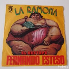 Discos de vinilo: FERNANDO ESTESO - LA RAMONA / EL DESTAPE. Lote 90027556