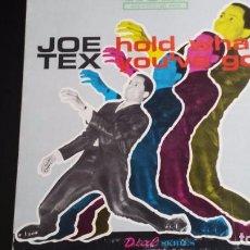 Discos de vinilo: VINILO JOE TEX: HOLD WHAT YOU VE'GOT. Lote 90056924
