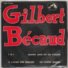 Discos de vinilo: GILBERT BECAUD / TOI + 3 (EP 1963). Lote 90071184