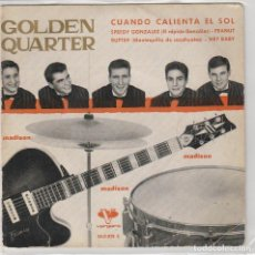 Discos de vinilo: GOLDEN QUARTET / CUANDO CALIENTA EL SOL + 3 (EP 1962). Lote 90071420