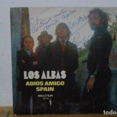 Discos de vinilo: SINGLE - LOS ALBAS - ADIOS AMIGO / SPAIN - BELTER 08 174 - 1972 - FIRMADO POR LOS 4 COMPONENTES. Lote 90086344
