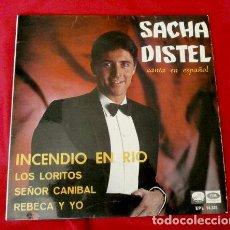 Discos de vinilo: SACHA DISTEL CANTA EN ESPAÑOL (EP. 1967) INCENDIO EN EL RIO - SEÑOR CANIBAL. Lote 90107320