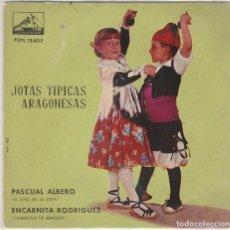 Discos de vinilo: REGIONAL (JOTAS TIPICAS ARAGONESAS) PASCUAL ALBERO - ENCARNITA RODRIGUEZ (EP 1962). Lote 90116112