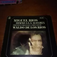 Discos de vinilo: MIGUEL RIOS. HIMNOS A LA ALEGRIA. ORQUESTA Y COROS BAJO LA DIRECCION DE WALDO DE LOS RIOS. MB2. Lote 90123780