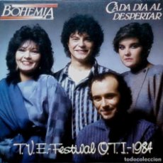 Discos de vinilo: BOHEMIA - CADA DIA AL DESPERTAR - SPAIN PROMO SINGLE 1984 - FESTIVAL OTI - UNA CARA / SINGLE SIDED. Lote 90124800