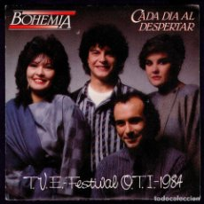 Discos de vinilo: BOHEMIA - CADA DIA AL DESPERTAR - SPAIN PROMO SINGLE 1984 - FESTIVAL OTI - UNA CARA / SINGLE SIDED. Lote 90125688