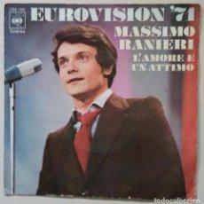 Discos de vinilo: SINGLE (VINILO) DE MASSIMO RANIERI AÑOS 70(EUROVISION). Lote 90198508