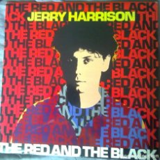 Discos de vinilo: JERRY HARRISON (TALKING HEADS) - THE RED AND THE BLACK. LP 1982. Lote 90202116