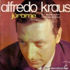 Discos de vinilo: ALFREDO KRAUS - JURAME, POR ESO TE QUIERO, MARCHITA EL ALMA - EP CARILLON 1968. Lote 90204240