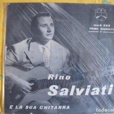 Disques de vinyle: 10 PULGADAS - RINO SALVIATI E LA SUA CHITARRA - PRIMA RACCOLTA (ITALY, DURIUM SIN FECHA). Lote 90214916