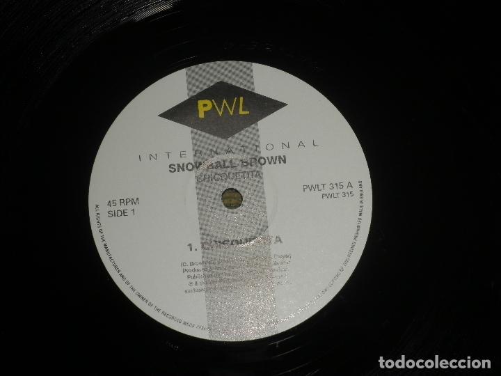 Discos de vinilo: SNOWBALL BROWN - CHICQUETITA MAXI 45 R.P.M. - ORIGINAL INGLES - PWL 1994 - STEREO - - Foto 5 - 90361208