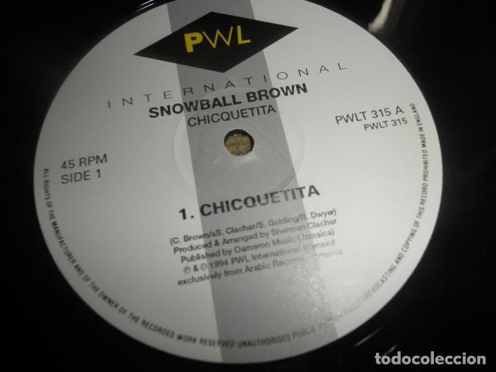 Discos de vinilo: SNOWBALL BROWN - CHICQUETITA MAXI 45 R.P.M. - ORIGINAL INGLES - PWL 1994 - STEREO - - Foto 6 - 90361208