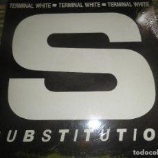 Discos de vinilo: TERMINAL WHITE - SUBSTITUTION - MAXI 33 R.P.M. - ORIGINAL U.S.A. - WHITE 1989 CON ENCARTE -. Lote 90367640