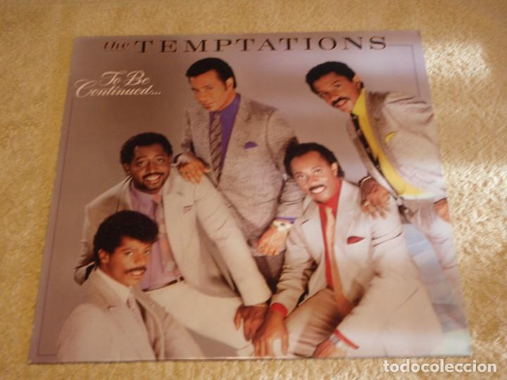 THE TEMPTATIONS ( TO BE CONTINUED... ) 1986-GERMANY LP33 MOTOWN RECORDS (Música - Discos - LP Vinilo - Funk, Soul y Black Music)