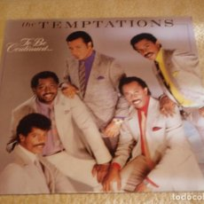 Discos de vinilo: THE TEMPTATIONS ( TO BE CONTINUED... ) 1986-GERMANY LP33 MOTOWN RECORDS. Lote 90374016