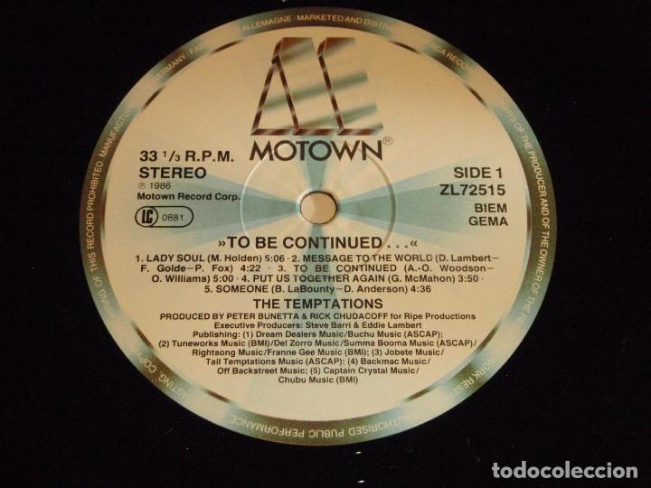 Discos de vinilo: THE TEMPTATIONS ( TO BE CONTINUED... ) 1986-GERMANY LP33 MOTOWN RECORDS - Foto 5 - 90374016