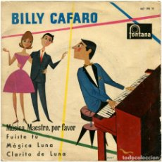 Discos de vinilo: BILLY CAFARO – MÚSICA, MAESTRO, POR FAVOR - EP SPAIN 1960 - FONTANA 467 198 TE - BORT. Lote 90374272