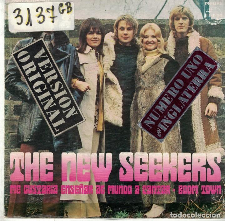 THE NEW SEEKERS - I'D LIKE TO TEACH THE WORLD TO SING / BOOM TOWN (SINGLE ESPAÑOL, PHILIPS 1972) (Música - Discos - Singles Vinilo - Pop - Rock - Extranjero de los 70)