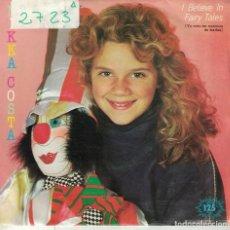 Discos de vinil: NIKKA COSTA - I BELIEVE IN FAIRY TALES / STAY DADDY STAY (SINGLE PROMO ESPAÑOL, ARIOLA 1983). Lote 90412719