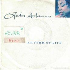 Discos de vinil: OLETA ADAMS - RHYTHM OF LIFE / DON'T LOOK TOO CLOSELY (SINGLE ALEMAN, FONTANA 1990). Lote 90419859