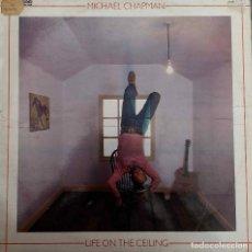 Discos de vinilo: MICHAEL CHAPMAN. LIFE ON THE CEILING. LP ESPAÑA. Lote 90426689