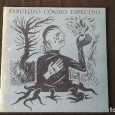 Discos de vinilo: FABULOSO COMBO ESPECTRO-IDEM. Lote 90451354