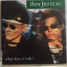 Discos de vinilo: THEN JERICO - WHAT DOES IT TAKE? - NUEVO. Lote 90454849