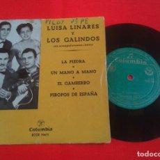 Discos de vinilo: LUISA LINARES Y LOS GALINDO - LA PIEDRA + 3 - EP DE PRINCIPIOS DE LOS AÑOS 50. Lote 90460434