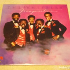 Discos de vinilo: THE WHISPERS ( IMAGINATION ) NEW YORK-USA 1980 LP33 SOUND OF LOS ANGELES RECORDS. Lote 90462804