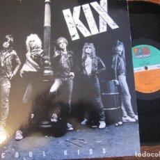 Discos de vinilo: KIX `COOL KIDS`. Lote 90417704