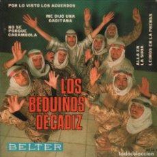 Discos de vinilo: LOS BEDUINOS DE CADIZ - NO SE PORQUE CARAMBOLA / ME DIJO UNA GADITANA...EP BELTER DE 1967 RF-2633. Lote 90470444