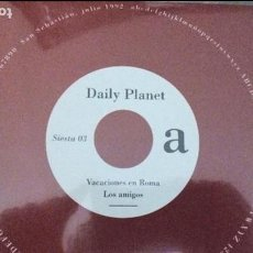 Discos de vinilo: DAILY PLANET VACACIONES EN ROMA + 3 ( SIESTA 03 / 1992). Lote 90477349