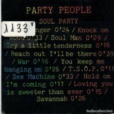 Discos de vinilo: PARTY PEOPLE - SOUL PARTY / SAVANNAH (SINGLE ESPAÑOL, VEMSA 1988). Lote 90514790