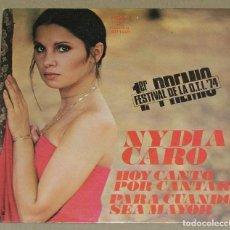 Discos de vinilo: NYDIA CARO / HOY CANTO POR CANTAR (FESTIVAL DE LA OTI) / PARA CUANDO SEA MAYOR. 1974. Lote 90515595