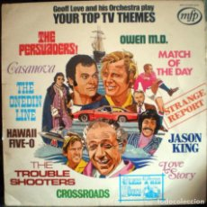 Discos de vinilo: GEOFF LOVE AND HIS ORCHESTRA – YOUR TOP TV THEMES LP 1972. Lote 90542270