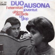 Discos de vinilo: DUO AUSONA, EP, L´ETERNITAT + 3, AÑO 1965. Lote 90542350