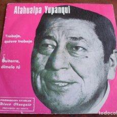 Discos de vinilo - atahualpa yupanqui - trabajo quiero trabajo - single coleccion starlux año 1977 - 90569210