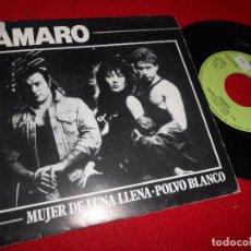 Discos de vinilo: AMARO MUJER DE LUNA LLENA/POLVO BLANCO SINGLE 7'' 1987 ONOMASTER PROMO. Lote 90589640