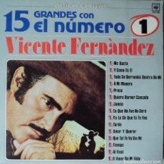 Discos de vinilo: VICENTE FERNÁNDEZ - 15 GRANDES EXITOS CON EL N.º 1 - EDICIÓN DE 1983 DE MÉXICO. Lote 90597575