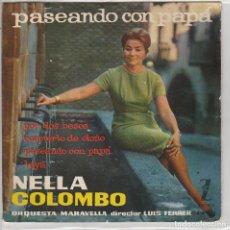 Discos de vinilo: NELLA COLOMBO / PASEANDO CON PAPA + 3 (EP 1960). Lote 90603875