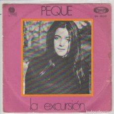 Disques de vinyle: PEQUE / LA EXCURSION / LLEGUE A TI EN VERANO (SINGLE 1970). Lote 90609805