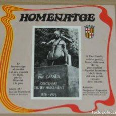 Discos de vinilo: HOMENATGE A PAU CASALS - GLORIA / EL CANT DELS OCELLS - SINGLE 1977. Lote 90610945