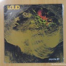 Disques de vinyle: LOUD - PSYCHE 21 - LP. Lote 90639524
