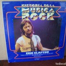 Discos de vinilo: ERIC CLAPTON - COLECCION HISTORIA DE LA MUSICA ROCK - LP 1982. Lote 90653815