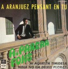Discos de vinilo: A. PARERA FONS, EP, A ARANJUEZ PENSANT EN TU + 2, AÑO 1967. Lote 90657590