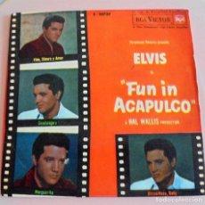 Discos de vinilo: ELVIS PRESLEY-FUN IN ACAPULCO (EP SINGLE) - VINO, DINERO Y AMOR, GUADALAJARA+2 (RCA 1964). Lote 90726305