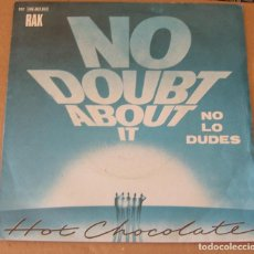 Discos de vinilo: HOT CHOCOLATE / NO DOUBT ABOUT IT / GIMME SOME OF YOUR LOVING (SINGLE 1980) EMI-ODEON SPAIN. Lote 90790040